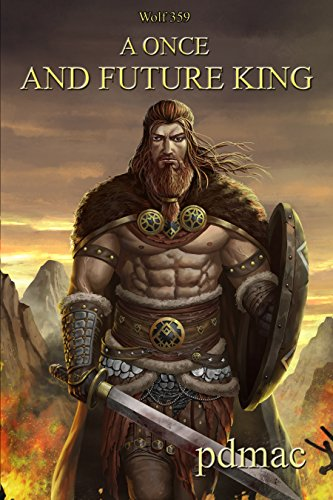 A Once and Future King Book 3