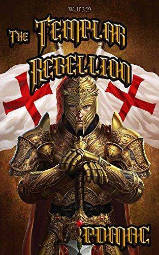 The Templar Rebellion - Book 5