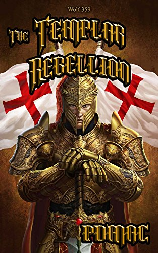 The Templar Rebellion - Book 5